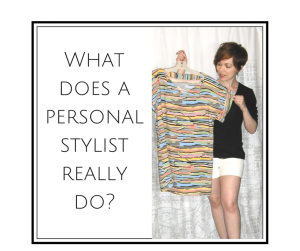 What does a personal stylist really do_