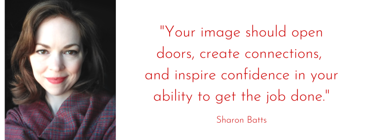 """Photo of Sharon Batts with quote """"Your image should open doors, create connections, and inspire confidence in your ability to get the job done."""